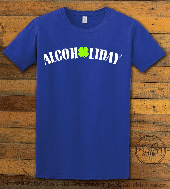 This is the main graphic design on a royal shirt for the St Patricks Day Shirts: Alcoholiday