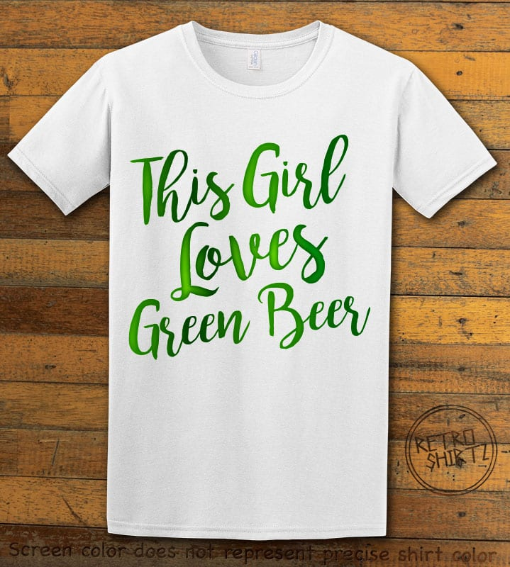 This is the main graphic design on a white shirt for the St Patricks Day Shirts: This Girl Loves Green Beer