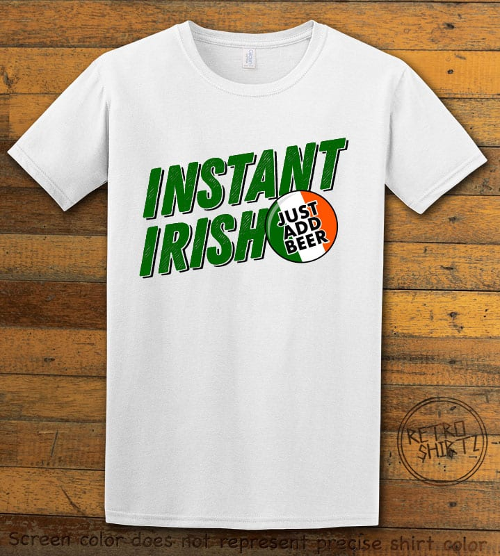 This is the main graphic design on a white shirt for the St Patricks Day Shirts: Instant Irish