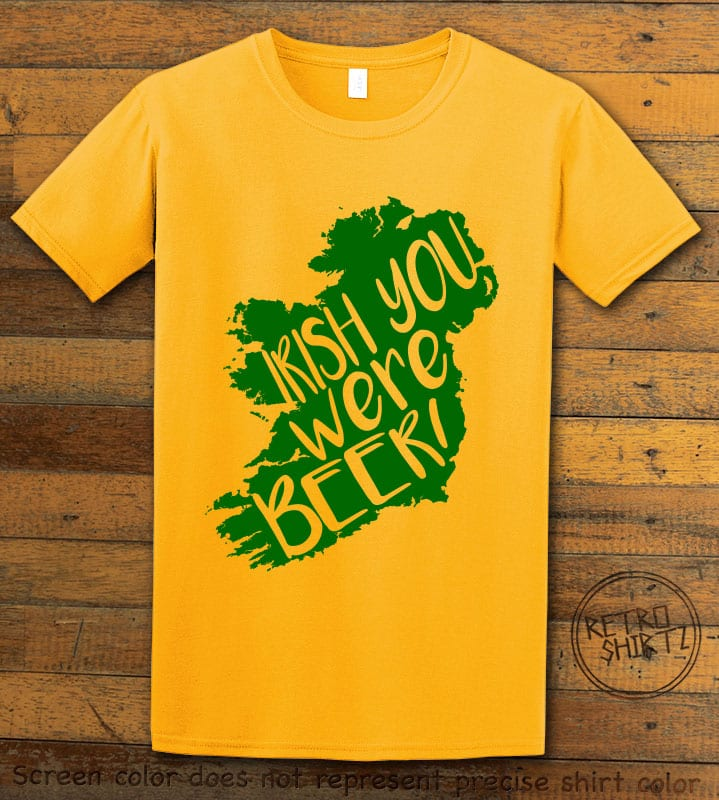 This is the main graphic design on a yellow shirt for the St Patricks Day Shirts: Irish You Were Beer
