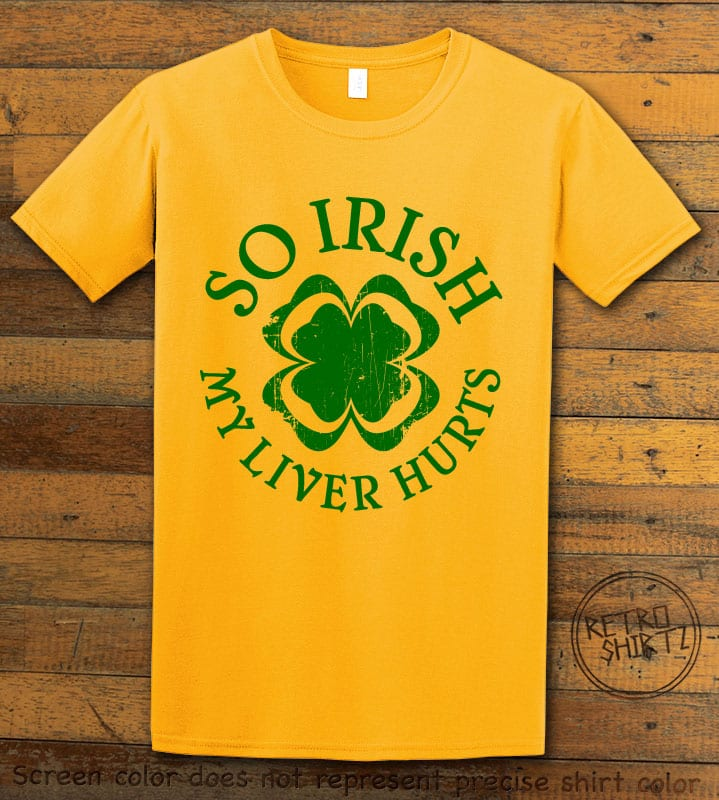 This is the main graphic design on a yellow shirt for the St Patricks Day Shirts: Irish Liver Hurts
