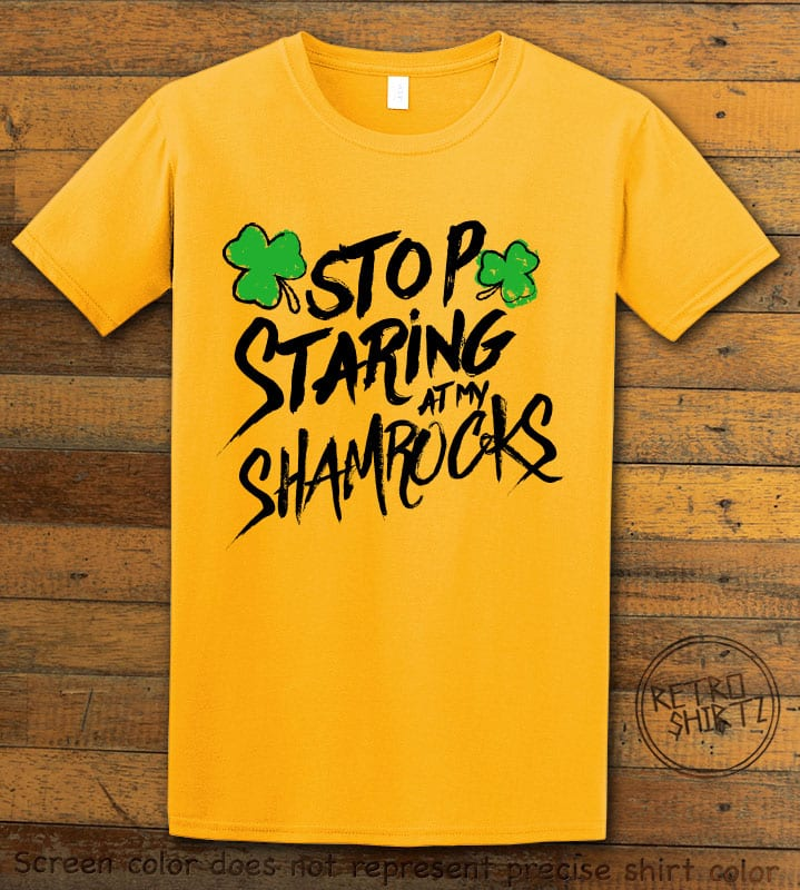 This is the main graphic design on a yellow shirt for the St Patricks Day Shirts: Stop Staring at My Shamrocks