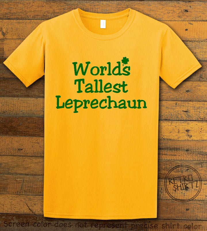 This is the main graphic design on a yellow shirt for the St Patricks Day Shirts: World's Tallest Leprechaun