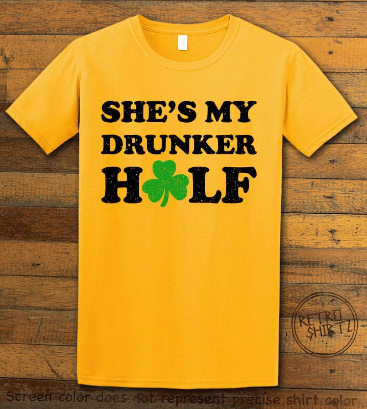 This is the main graphic design on a yellow shirt for the St Patricks Day Shirts: She's My Drunker Half