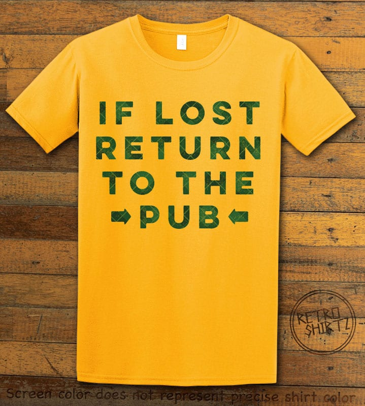 This is the main graphic design on a yellow shirt for the St Patricks Day Shirts: If Lost Return to Pub