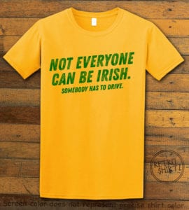 This is the main graphic design on a yellow shirt for the St Patricks Day Shirts: Not Everyone Can Be Irish