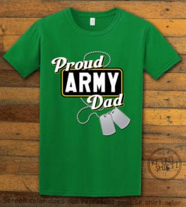 This is the main graphic design on a green shirt for the: Proud Army Dad