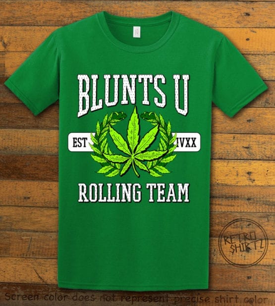 This is the main graphic design on a green shirt for the Weed Shirt: Blunts University