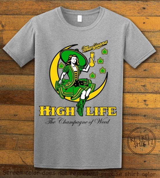 This is the main graphic design on a gray shirt for the Weed Shirt: High Life Champagne of Weed