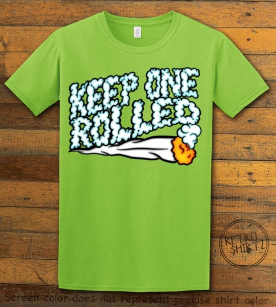 This is the main graphic design on a lime shirt for the Weed Shirt: Keep One Rolled