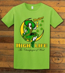 This is the main graphic design on a lime shirt for the Weed Shirt: High Life Champagne of Weed
