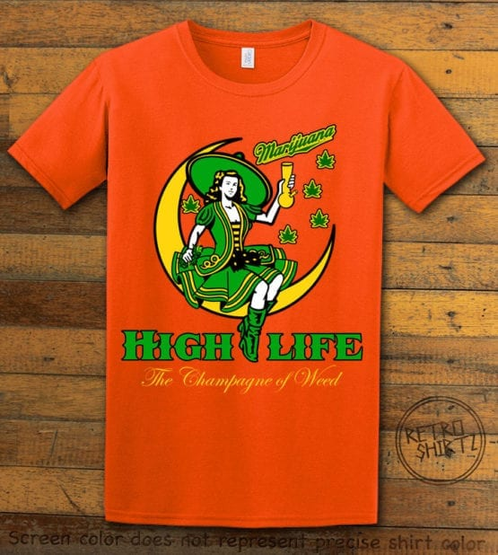 This is the main graphic design on a orange shirt for the Weed Shirt: High Life Champagne of Weed
