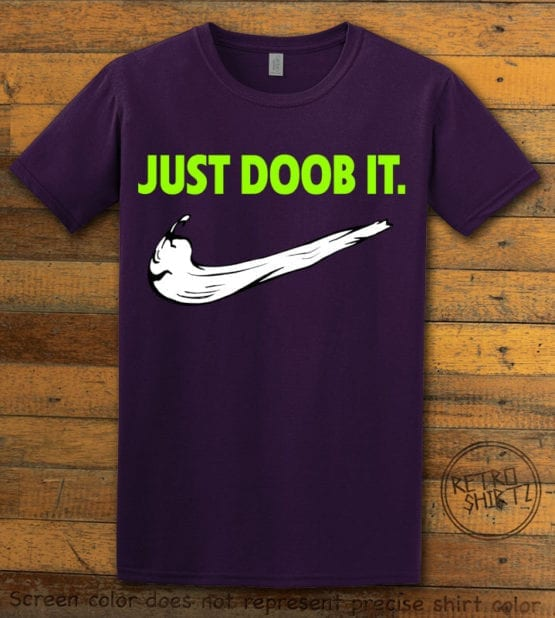 This is the main graphic design on a purple shirt for the Weed Shirt: Just Doob It