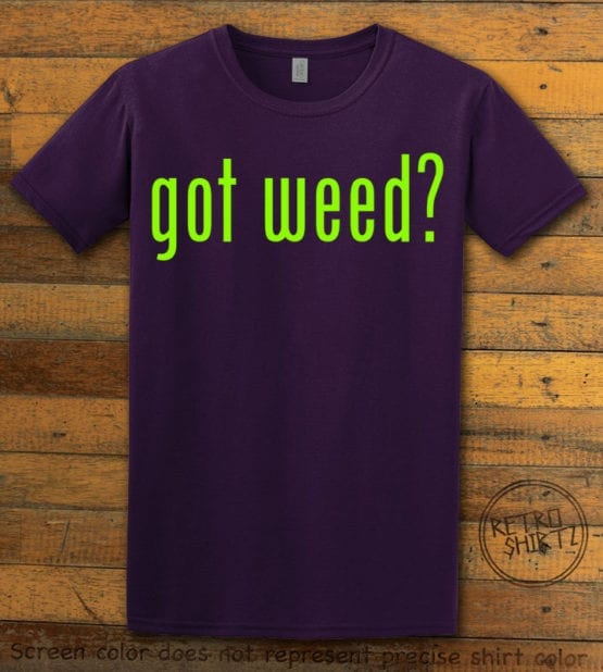 This is the main graphic design on a purple shirt for the Weed Shirt: Got Weed