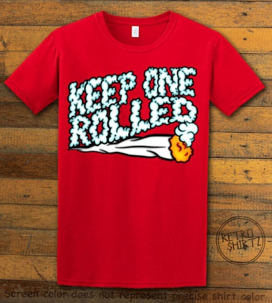 This is the main graphic design on a red shirt for the Weed Shirt: Keep One Rolled