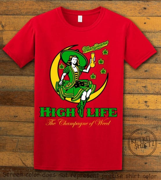 This is the main graphic design on a red shirt for the Weed Shirt: High Life Champagne of Weed