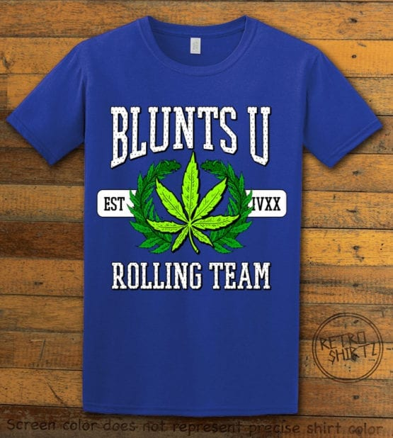 This is the main graphic design on a royal shirt for the Weed Shirt: Blunts University