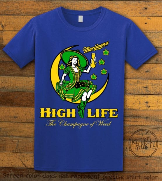 This is the main graphic design on a royal shirt for the Weed Shirt: High Life Champagne of Weed