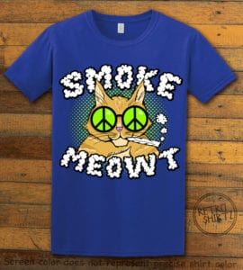 This is the main graphic design on a royal shirt for the Weed Shirt: Stoned Cat Smoke Meowt