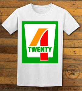This is the main graphic design on a white shirt for the Weed Shirt: Seven Eleven Four Twenty 7/11 4/20