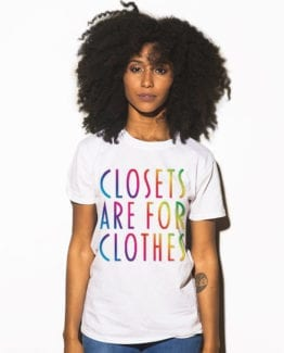 This is the main model photo for the Pride Shirts: Closets are for Clothes