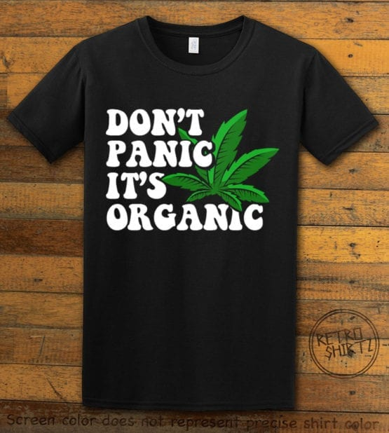 This is the main graphic design on a black shirt for the Weed Shirt: Don't Panic It's Organic