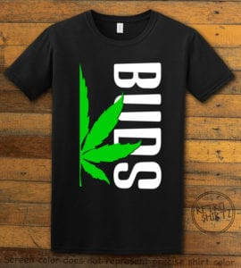 This is the main graphic design on a black shirt for the Weed Shirt: Buds of Best Buds