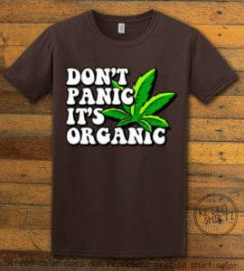This is the main graphic design on a brown shirt for the Weed Shirt: Don't Panic It's Organic