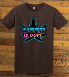 This is the main graphic design on a brown shirt for the Weed Shirt: Weed is Dope