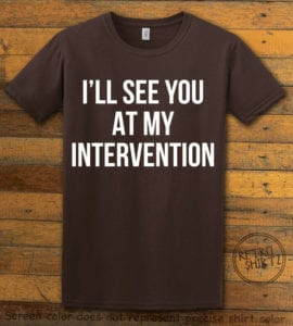 This is the main graphic design on a brown shirt for the Weed Shirt: Drug Intervention