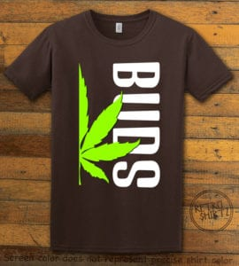 This is the main graphic design on a brown shirt for the Weed Shirt: Buds of Best Buds