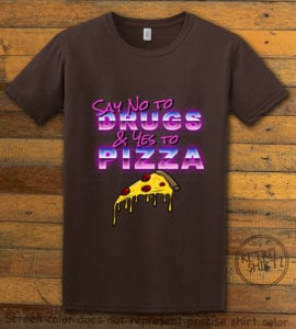 This is the main graphic design on a brown shirt for the Weed Shirt: Pizza Not Drugs