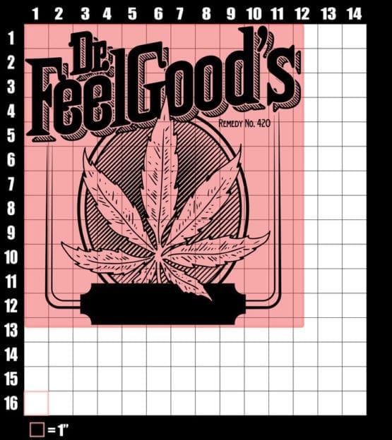 These are the graphic design dimensions for the Weed Shirt: Dr. Feel Good's Cannabis Oil