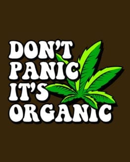 This is the main graphic design for the Weed Shirt: Don't Panic It's Organic