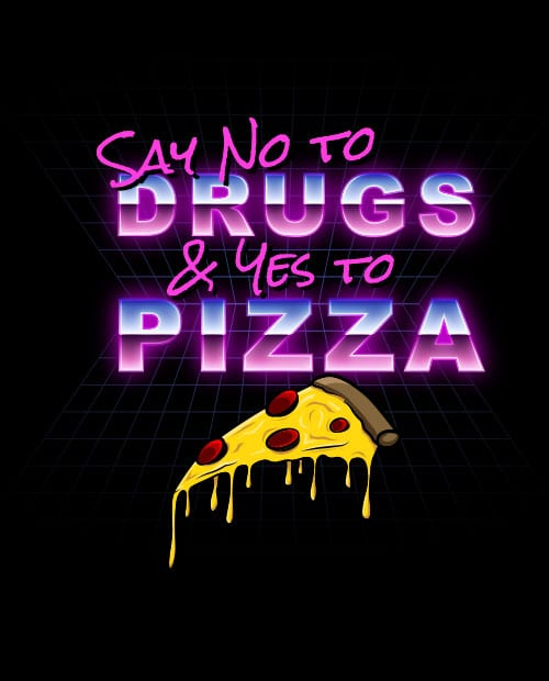 This is the main graphic design for the Weed Shirt: Pizza Not Drugs