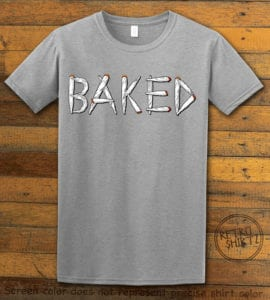 This is the main graphic design on a gray shirt for the Weed Shirt: Baked Joint Letters