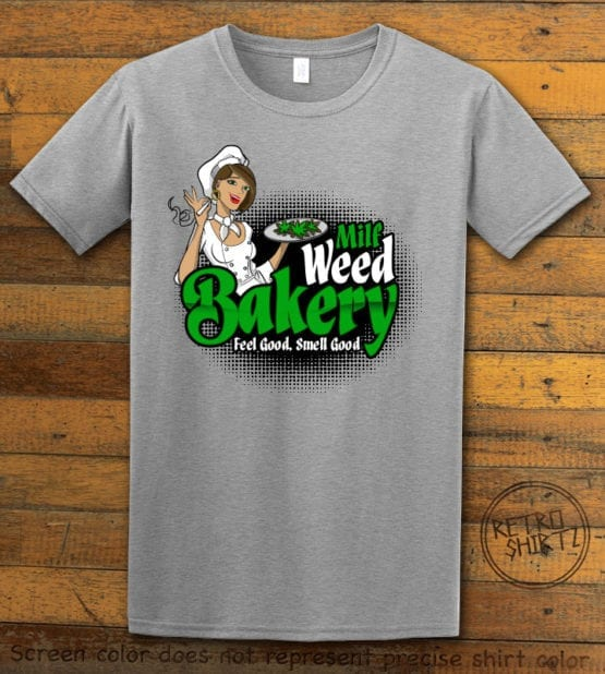 This is the main graphic design on a gray shirt for the Weed Shirt: Milf Weed Bakery