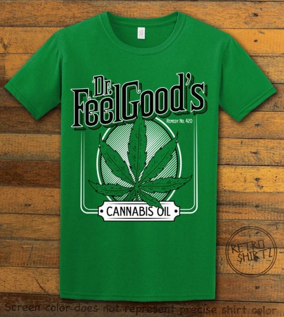 This is the main graphic design on a green shirt for the Weed Shirt: Dr. Feel Good's Cannabis Oil