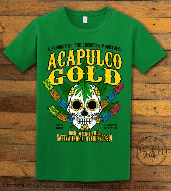 This is the main graphic design on a green shirt for the Weed Shirt: Acapulco Gold Sativa Indica Hybrid