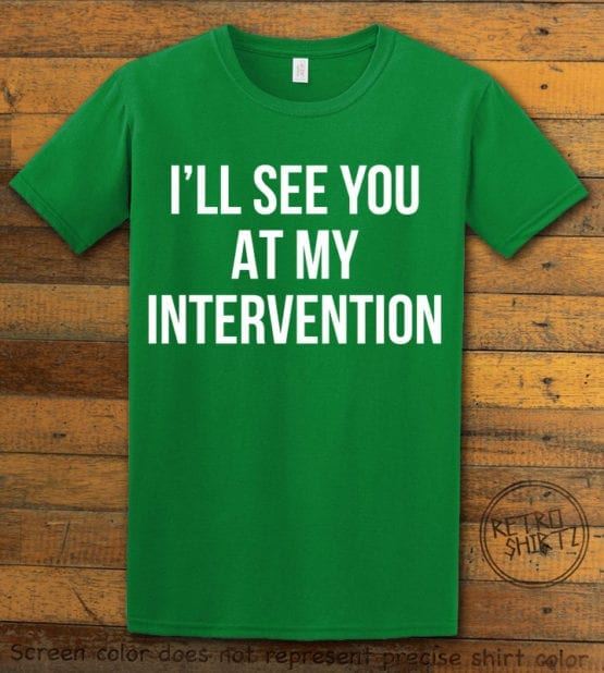 This is the main graphic design on a green shirt for the Weed Shirt: Drug Intervention