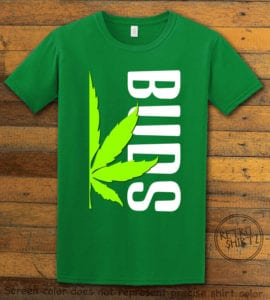 This is the main graphic design on a green shirt for the Weed Shirt: Buds of Best Buds