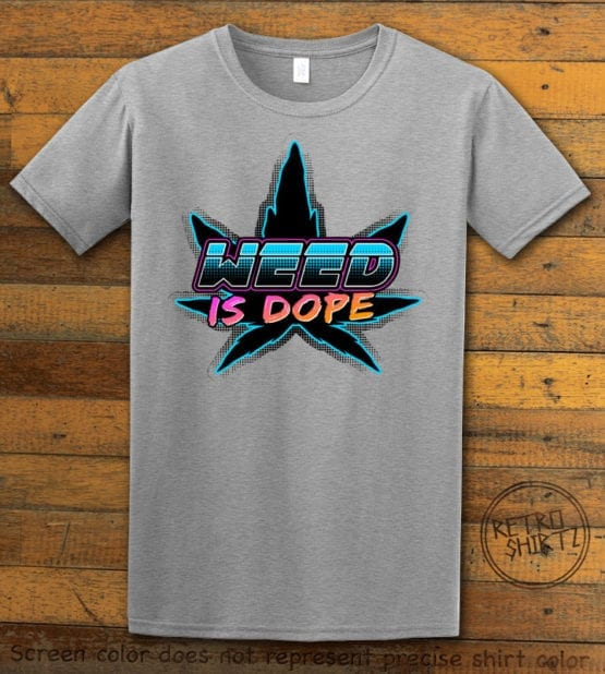 This is the main graphic design on a gray shirt for the Weed Shirt: Weed is Dope