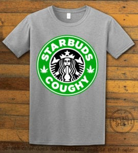 This is the main graphic design on a gray shirt for the Weed Shirt: Starbuds Starbucks Marijuana