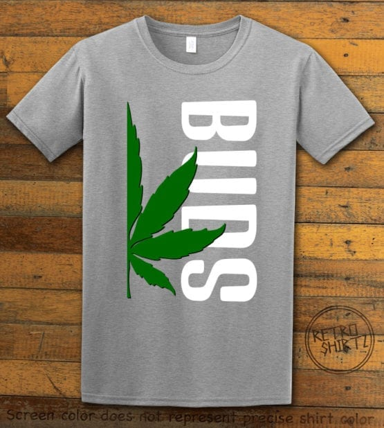 This is the main graphic design on a gray shirt for the Weed Shirt: Buds of Best Buds