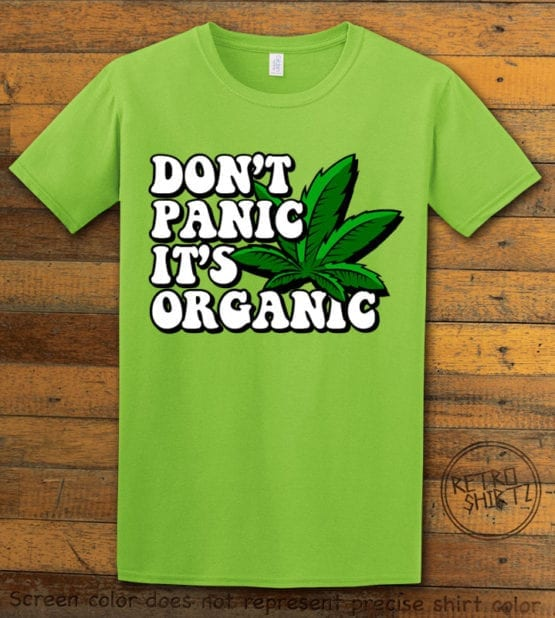 This is the main graphic design on a lime shirt for the Weed Shirt: Don't Panic It's Organic