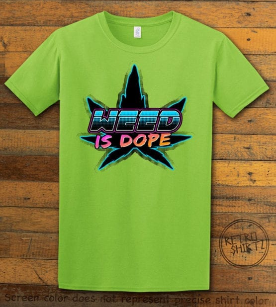 This is the main graphic design on a lime shirt for the Weed Shirt: Weed is Dope