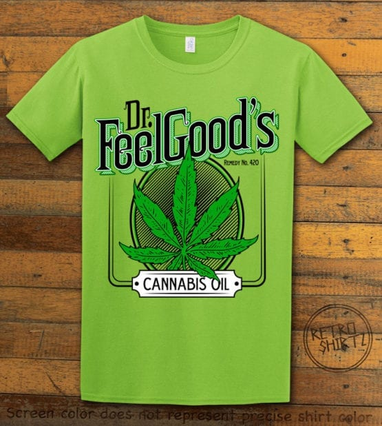 This is the main graphic design on a lime shirt for the Weed Shirt: Dr. Feel Good's Cannabis Oil
