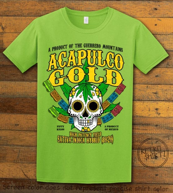 This is the main graphic design on a lime shirt for the Weed Shirt: Acapulco Gold Sativa Indica Hybrid