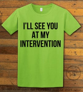 This is the main graphic design on a lime shirt for the Weed Shirt: Drug Intervention