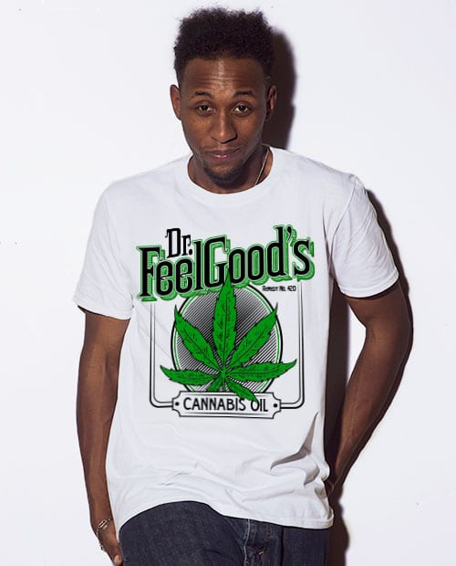 This is the main model photo for the Weed Shirt: Dr. Feel Good's Cannabis Oil